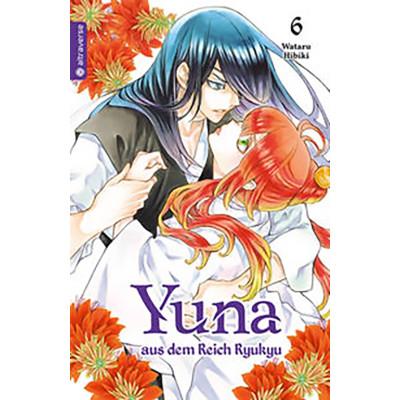 Yuna aus dem Reich Ryukyu 6 Manga