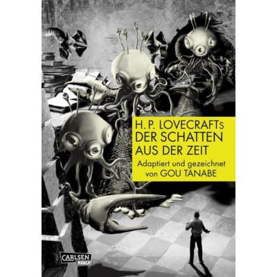 H.P Lovecrafts: Der Schatten aus der Zeit: Das Geheimnis um die Macht der Großen Rasse der Yith Manga
