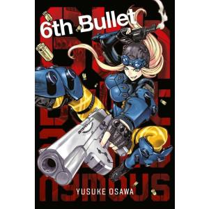6th Bullet Manga